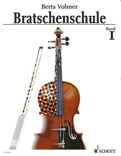 Bratschenschule: Band 1. Viola. (ALTO)