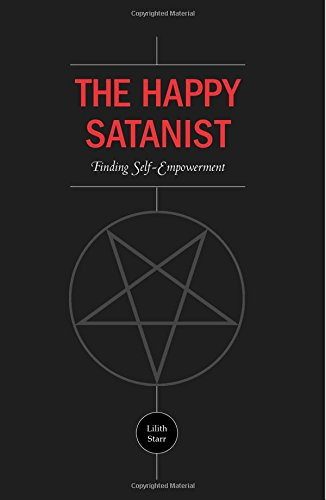 The Happy Satanist: Finding Self-Empowerment
