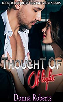 Thought of Light  Book Collection for Romance Short Stories