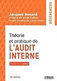 Théorie et pratique de l'audit interne - Primé par l'IFACI