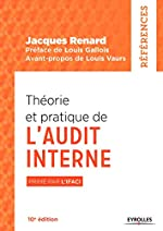 Théorie et pratique de l'audit interne - Primé par l'IFACI de Jacques Renard