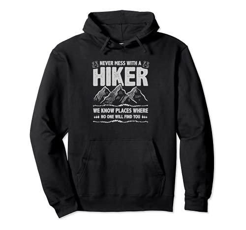 Funny Hiker Gift Hiking Lover Outdoor for Men Women Sudadera con Capucha