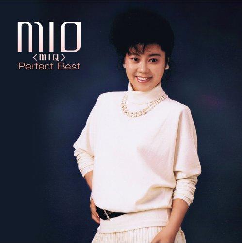 MIO(MIQ) パーフェクト・ベスト