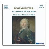 BOISMORTIER: 6 Concertos for Five Flutes, Op. 15 by Vincent Touzet (2006-08-01)