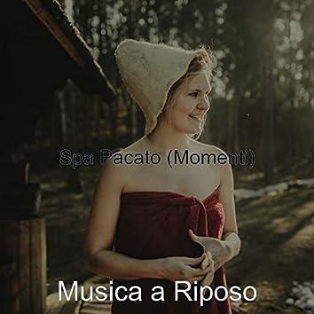 Spa Pacato (Momenti)