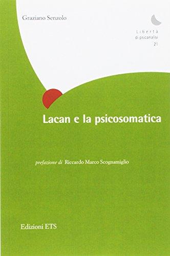 Lacan e la psicosomatica