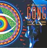 Songtexte von Gong - 25th Birthday Party