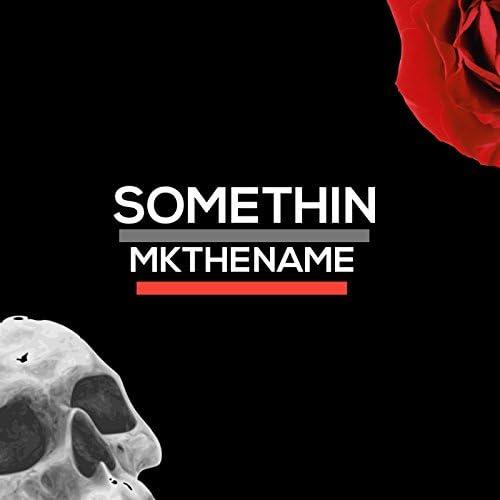 MKthename
