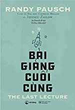 The Last Lecture (Vietnamese Edition)
