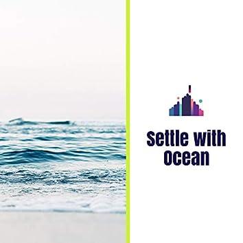 Settle with Ocean