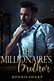 The Millionaire's Brother: Romantic Thrill