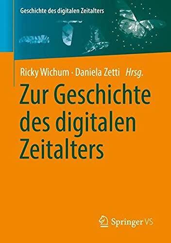 Zur Geschichte des digitalen Zeitalters