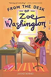 from the desk of zoe washington - black middle grade books by black authors about black kids