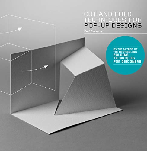 Cut and Fold Techniques for Pop-Up Designs (English Edition)