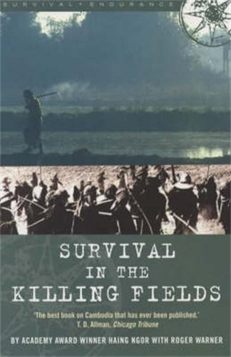 Read Survival In The Killing Fields By Haing Ngor