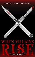 When Villains Rise (Market of Monsters)