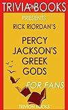 Trivia: Percy Jackson's Greek Gods by Rick Riordan (Trivia-On-Books)