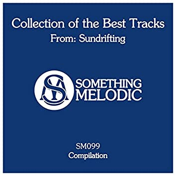 Collection of the Best Tracks From: Sundrifting