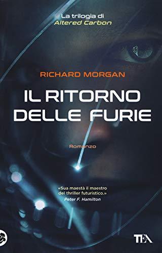 Il ritorno delle furie. Altered carbon (Vol. 3) («I Grandi»
