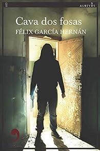Cava dos fosas par Felix García Hernán