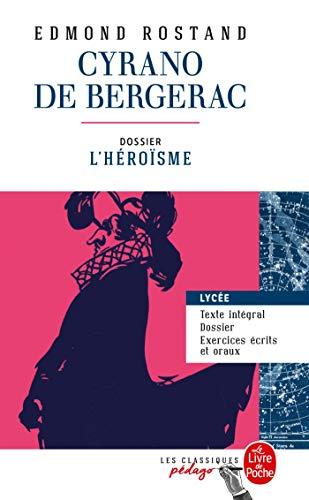 Cyrano de Bergerac (Edition pédagogique): Dossier thématique : L'Héroïsme