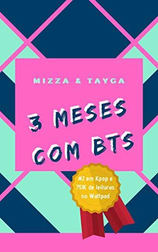 3 Meses com BTS