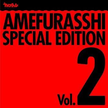 AMEFURASSHI SPECIAL EDITION Vol.2