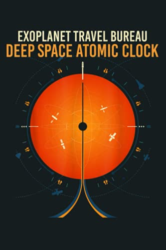 NASA Visions Of The Future Deep Space Atomic Clock Orange: Notebook Planner - 6x9 inch Daily Planner Journal, To Do List Notebook, Daily Organizer, 114 Pages