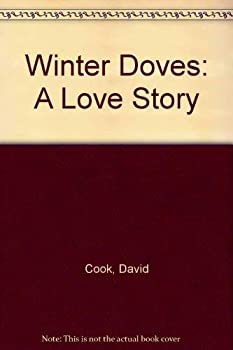 Winter Doves: A Love Story - Book #2 of the Walter