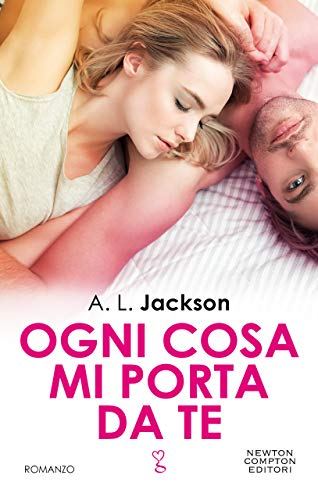 Ogni cosa mi porta da te (Fight for me Vol. 3) di [A.L. Jackson]