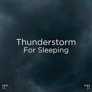 "!!"" Thunderstorm For Sleeping ""!!"