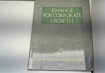 Paperback Finance for Corporate Growth (Harvard Business Review Paperback Series) Book
