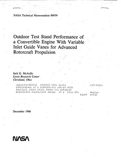 Outdoor test stand performance of a convertible engine with variable inlet guide vanes for advanced rotorcraft propulsion (English Edition)