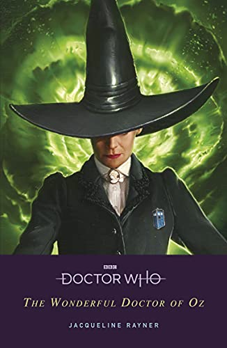 Doctor Who: The Wonderful Doctor of Oz: The Doctor of Oz