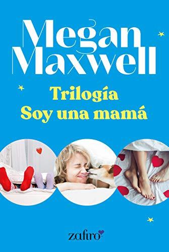 Trilogía Soy una mamá (Romántica) PDF EPUB Gratis descargar completo