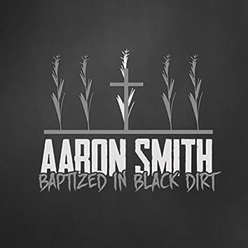 Baptized in Black Dirt