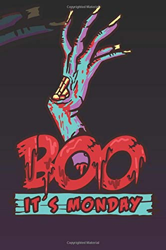 BOO - It's Monday Funny Sarcastic - Halloween: Monthly Planner Funny Scary / Schedule Gift - Events - Project List ( 6 x 9 inches - approx DIN A 5 ) - 120 Pages || Softcover