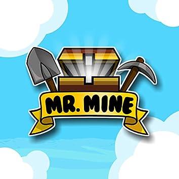 Mr. Mine (Gameplay Soundtrack)