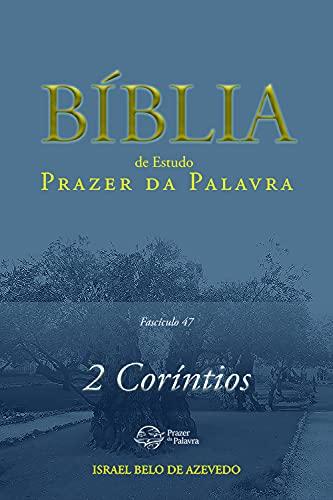 Bíblia de Estudo Prazer da Palavra, 47 — 2Coríntios