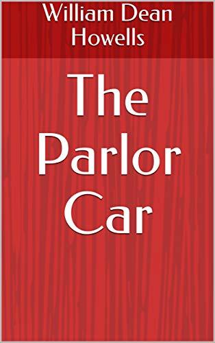 The Parlor Car (English Edition)