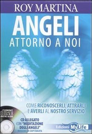 ANGELI TRA NOI. COME RICONOSCERLI,