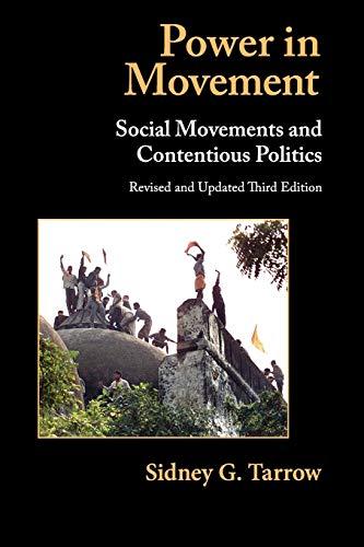 Power in Movement: Social Movements and Contentious Politics (Cambridge Studies in Comparative Politics)