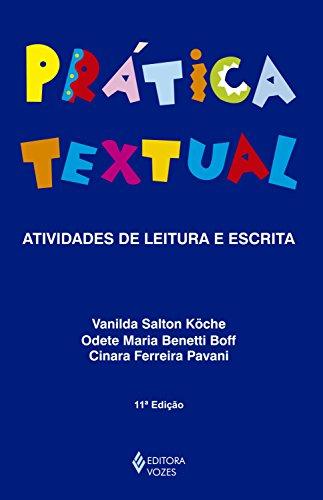 Prática textual: Atividades práticas de leitura e escrita