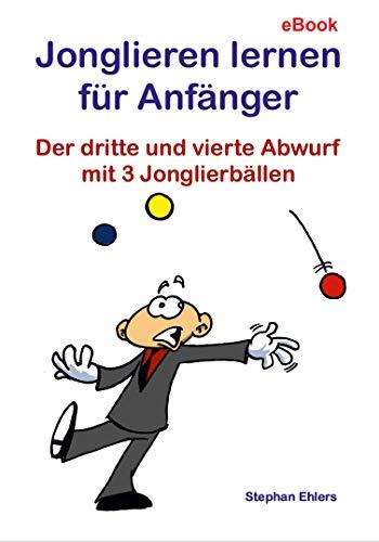 Jonglieren lernen für Anfänger: Der dritte und vierte Abwurf mit 3 Jonglierbällen