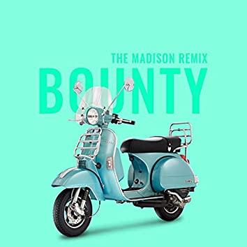 Bounty (The Madison Remix)