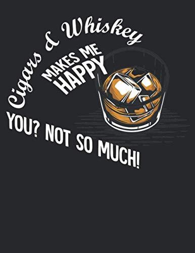 Whiskey Tasting Buch: Dein persönliches Verkostungsbuch zum selber ausfüllen ♦ für über 100 Whisky Sorten ♦ Großzügiges A4+ Format ♦ Motiv: Whiskey makes me happy 4