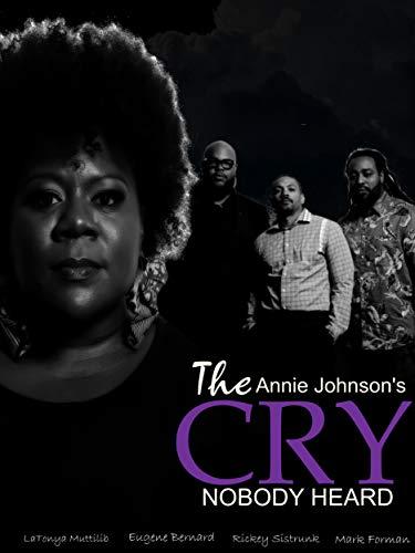 The Cry Nobody Heard