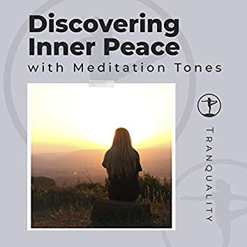 Discovering Inner Peace with Meditation Tones