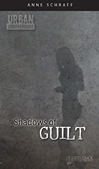 Shadows of Guilt (Urban Underground-Harriet Tubman High Series) by [Anne Schraff]