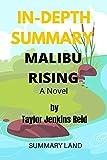 SUMMARY OF: MALIBU RISING : A Novel By Taylor Jenkins Reid